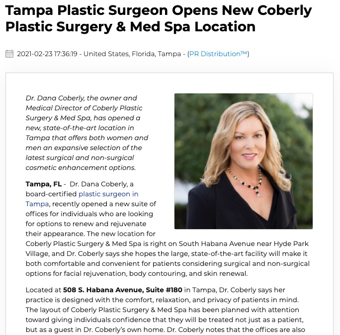 Dr. Dana Coberly recently opened Coberly Plastic Surgery & Med Spa, a comprehensive plastic surgery and cosmetic enhancement practice in Tampa.